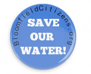 Save Our Water Button - Bloomfield Citizens.org